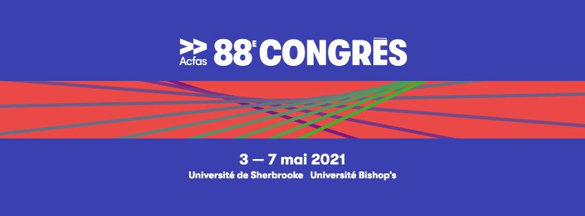 88è congrès de l'ACFAS